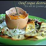 """recette ** Oeuf coque destructuré en nid de graines germées & crackers """"minute"""" au pavot, romarin, fleurs de sel**"""