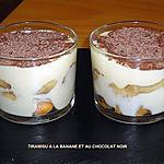 recette TIRAMISU A LA BANANE ET AU CHOCOLAT NOIR