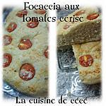 recette Focaccia aux tomates cerise