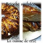 recette Brioche sculptée
