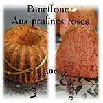 recette Panettone aux pralines roses