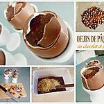 recette Œufs de Pâques au chocolat et pralin