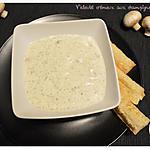 recette Velouté crémeux aux champignons de Paris