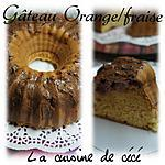 recette Gâteau orange/fraise