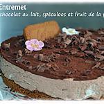 recette Entremet au chocolat au lait, spéculoos et insert au fruit de la passion