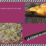 recette Quiche Reblochon et saucisse de Toulouse