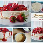 recette Cheesecake au chocolat blanc et aux fraises