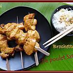 recette Brochettes de Poulet Satay
