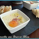 recette Oeufs cocottes au Bresse bleu