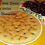 recette Tarte suisse aux cerises