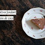 recette Gâteau ultra fondant à la noix de coco