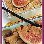 recette Crumble Vanillé aux figues
