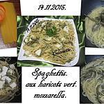 recette Spaghettis aux haricots vert.mozzarella.