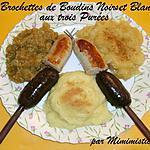recette Brochettes de Boudins Noirs et Blancs aux Trois Purées