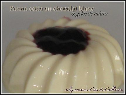 recette de panna cotta chocolat blanc gel e de m res. Black Bedroom Furniture Sets. Home Design Ideas
