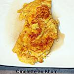 recette Omelette au Rhum