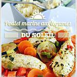 recette Poulet mariné aux légumes du soleil