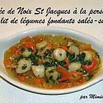 recette Poêlée de Noix de Saint Jacques à la persillade sur son lit de légumes fondants salés-sucrés : un Délice !