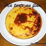 recette MA TARTE AU FLAN : délicieuse et très simple !