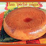 """recette FLAN """"péché mignon"""" au COOKEO"""