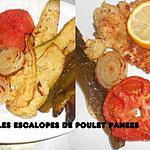 recette LEGUMES GRILLES ESCALOPES DE POULET PANEES