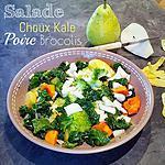 recette Salade Choux Kale - Brocolis - Patates Douces et Poires - Thermomix ou pas