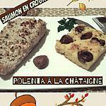 recette Pavé de Saumon en croûte de noisettes, Polenta aux châtaignes et aux herbes.