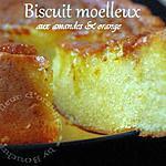 recette Biscuit moelleux aux amandes et oranges
