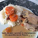 recette Sauté de porc carottes et champignons