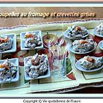 recette Coupelles au fromage et crevettes grises