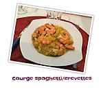 recette COURGE SPAGHETTI / CREVETTES