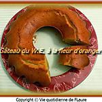 recette Gâteau du W.E. à la fleur d'oranger