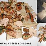 recette RAVIOLI CEPES FOIE GRAS CUISINES