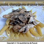 recette Pâtes, dinde, champignons et sauce mascarpone