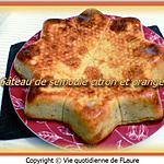 recette Gâteau de semoule citron et orange