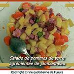 recette Salade de pommes de terre agrémentée de jambonneau