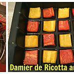 recette DAMIER DE RICOTTA AUX OLIVES