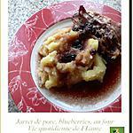 recette Jarret de porc, blueberries, au four
