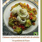recette Calamars en persillade, méli-mélo de céréales et légumes
