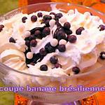 recette COUPE BANANE BRESILLIENNE