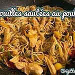 recette NOUILLES SAUTÉES  AU POULET