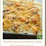 recette Quenelles natures aux fruits de mer