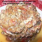 recette Ratatouille et œufs brouillés