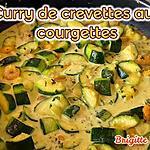recette CURRY DE CREVETTES aux COURGETTES