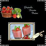 recette *GASPACHO TOMATE / FRAISE*