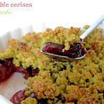recette Crumble Cerises & Pistaches