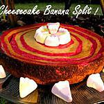 recette Ooo Banana split Cheesecake ooO