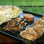 recette SAUTE DE PORC AUX CHAMPIGNONS DES BOIS