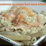 recette CASARECCE AU SAUMON FUME SAUCE ÉCHALOTES