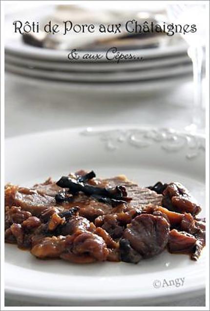 Recette de r ti de porc aux ch taignes miel c pes - Temps de cuisson chataigne a l eau ...
